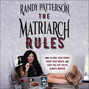 The Matriarch Rules audiobook cover art