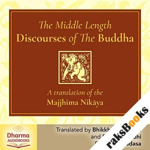 The Middle Length Discourses of the Buddha audiobook cover art