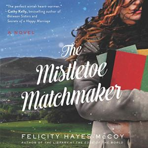 The Mistletoe Matchmaker audiobook cover art