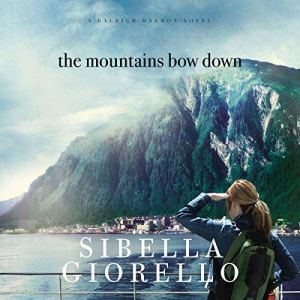 The Mountains Bow Down audiobook cover art