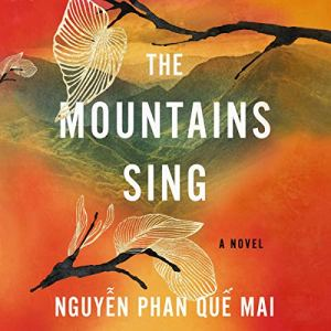 The Mountains Sing audiobook cover art