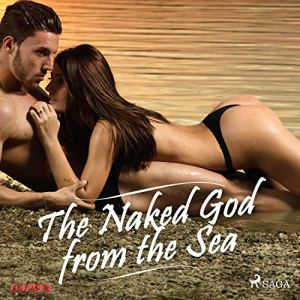 The Naked God from the Sea audiobook cover art