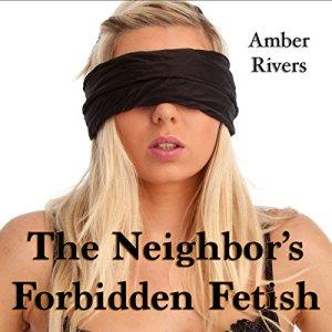 The Neighbor's Forbidden Fetish audiobook cover art