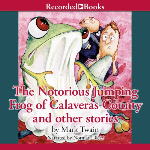 The Notorious Jumping Frog of Calaveras County and Other Stories audiobook cover art