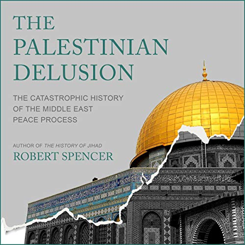 The Palestinian Delusion audiobook cover art