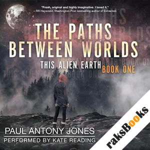 The Paths Between Worlds audiobook cover art