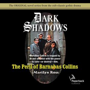 The Peril of Barnabas Collins audiobook cover art