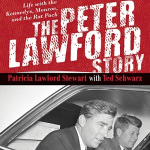 The Peter Lawford Story audiobook cover art