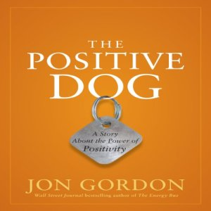 The Positive Dog audiobook cover art