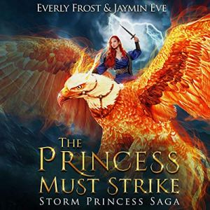 The Princess Must Strike audiobook cover art