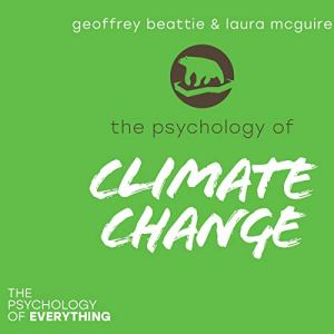 The Psychology of Climate Change audiobook cover art
