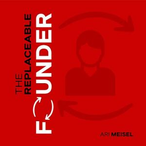 The Replaceable Founder audiobook cover art