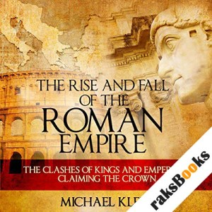 The Rise and Fall of the Roman Empire audiobook cover art