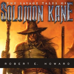 The Savage Tales of Solomon Kane audiobook cover art