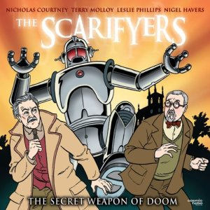 The Scarifyers: The Secret Weapon of Doom audiobook cover art