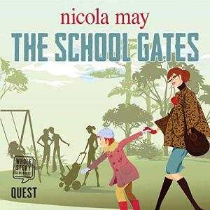 The School Gates audiobook cover art