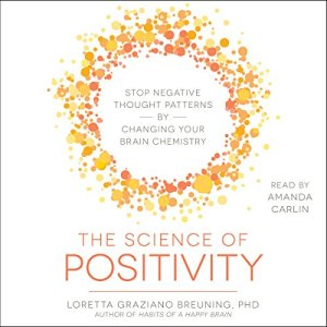 The Science of Positivity audiobook cover art
