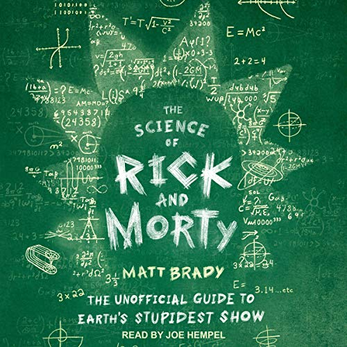 The Science of Rick and Morty audiobook cover art