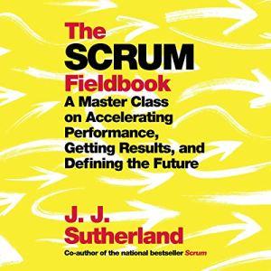 The Scrum Fieldbook audiobook cover art