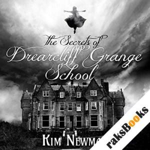 The Secrets of the Drearcliff Grange School audiobook cover art