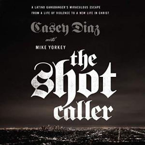 The Shot Caller audiobook cover art