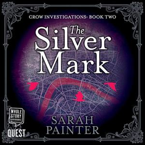 The Silver Mark audiobook cover art
