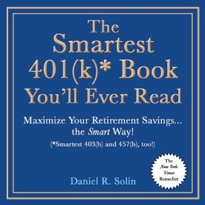 The Smartest 401(k) Book You'll Ever Read audiobook cover art