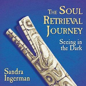 The Soul Retrieval Journey audiobook cover art
