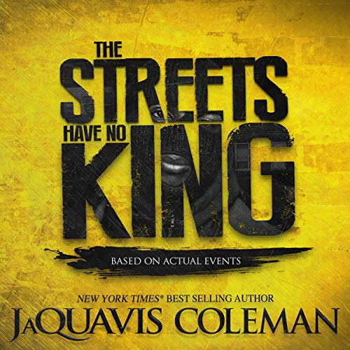 The Streets Have No King audiobook cover art