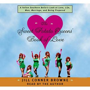 The Sweet Potato Queens' Book of Love audiobook cover art