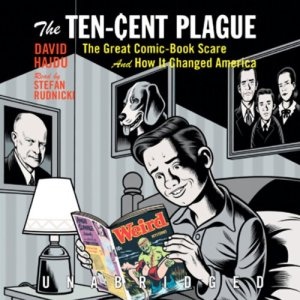 The Ten-Cent Plague audiobook cover art
