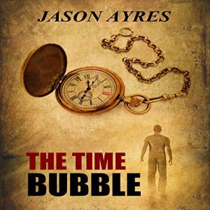 The Time Bubble audiobook cover art