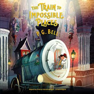 The Train to Impossible Places, Book 1: A Cursed Delivery audiobook cover art