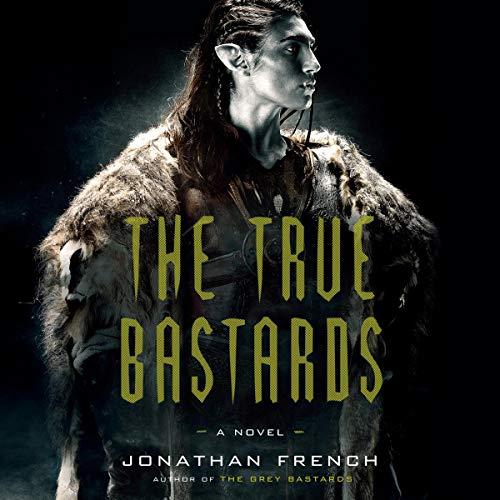 The True Bastards audiobook cover art
