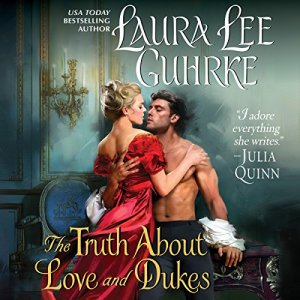 The Truth About Love and Dukes audiobook cover art