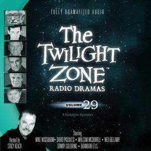The Twilight Zone Radio Dramas, Volume 29 audiobook cover art