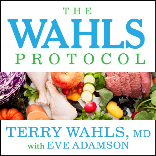 The Wahls Protocol audiobook cover art