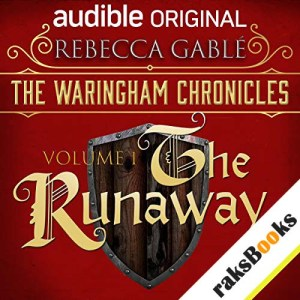 The Waringham Chronicles, Volume 1: The Runaway audiobook cover art