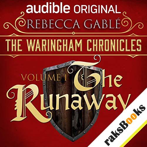 The Waringham Chronicles, Volume 1: The Runaway audiobook cover art