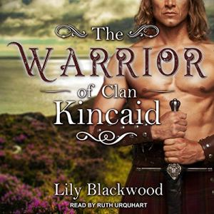 The Warrior of Clan Kincaid audiobook cover art