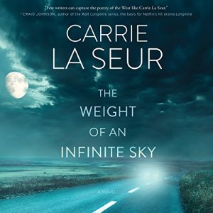 The Weight of an Infinite Sky audiobook cover art