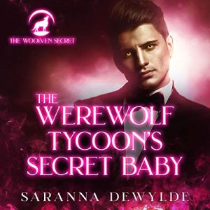 The Werewolf Tycoon's Secret Baby audiobook cover art