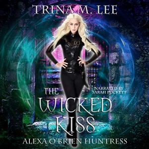 The Wicked Kiss audiobook cover art