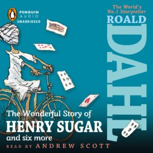 The Wonderful Story of Henry Sugar audiobook cover art