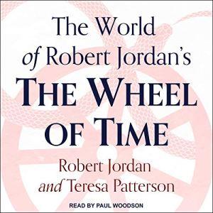 The World of Robert Jordan's The Wheel of Time audiobook cover art