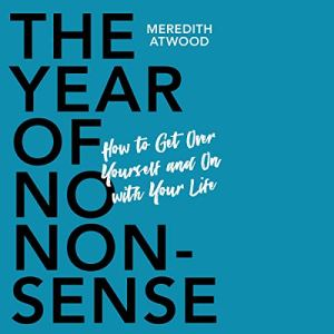 The Year of No Nonsense audiobook cover art