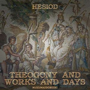 Theogony and Works and Days audiobook cover art