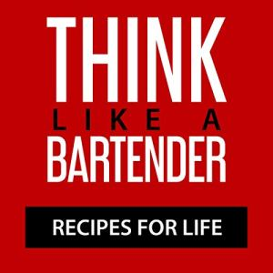 Think Like a Bartender audiobook cover art