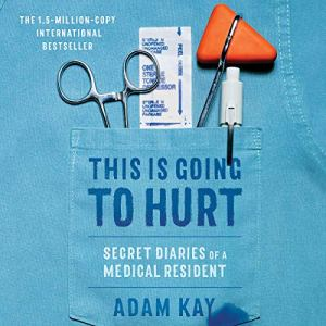 This Is Going to Hurt audiobook cover art