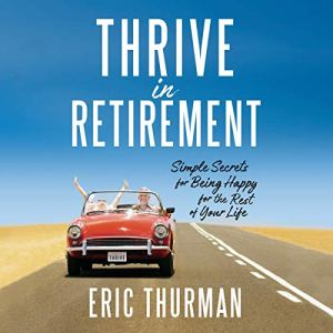 Thrive in Retirement audiobook cover art
